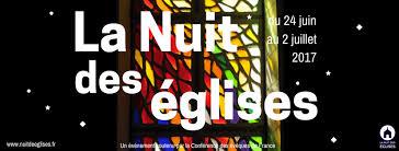 France: La Nuit des églises, du 24 juin au 2 juillet 2017