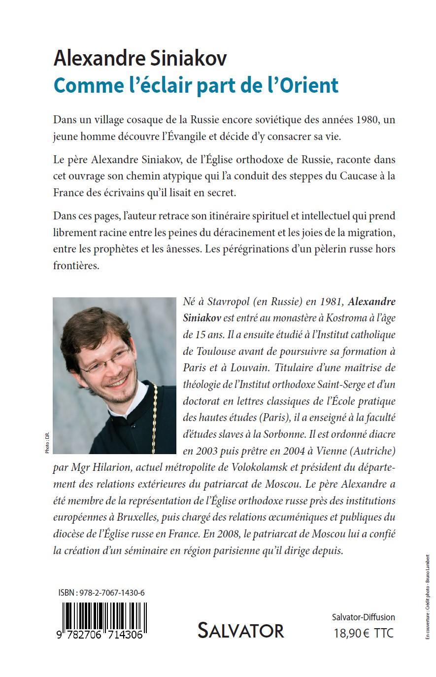 Père Alexandre Siniakov: «Comme l'éclair part de l'Orient» et Interview  au quotidien ZENIT