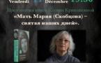 """Le 11 décembre à 19h 30 présentation du livre de Xenia Krivochéine """" Mère Marie (Skobtsov)"""""""