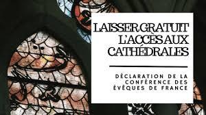 Les évêques de France ont affirmé lundi rejeter la proposition de faire payer l'entrée des cathédrales