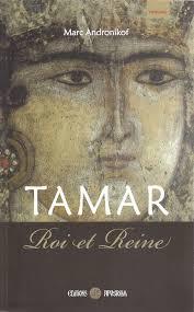 """Tamar - Roi et Reine""  par  Marc Andronikof"