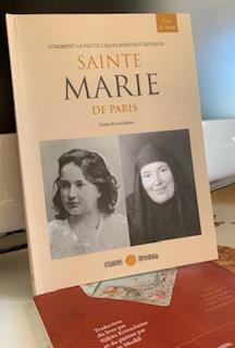 Comment la petite Lisa Pilenko est devenue  SAINTE MARIE DE DE PARIS