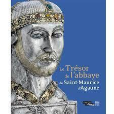 L'exposition : Le Trésor de Saint-Maurice d'Agaune