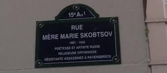 Désormais à Paris une rue mère Marie Skobtsov