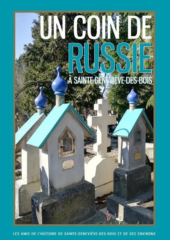Un nouveau livre sur le cimetière russe  « UN COIN DE RUSSIE A SAINTE-GENEVIÈVE-DES-BOIS »