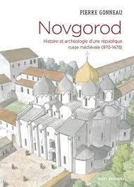 Pierre Gonneau: NOVGOROD (970-1478)