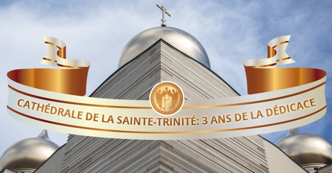 Troisième anniversaire de la dédicace de la cathédrale Sainte-Trinité à Paris