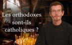 """""""SCHOLIES"""". Émission 2: """"Les orthodoxes sont-ils catholiques""""?"""